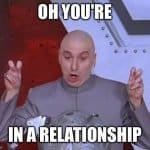 Best 18+ Memes About Relationships 18