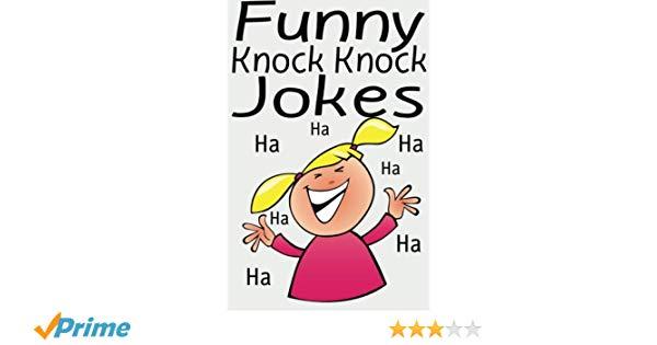 24 Knock Knock Jokes For Kids Lol 13