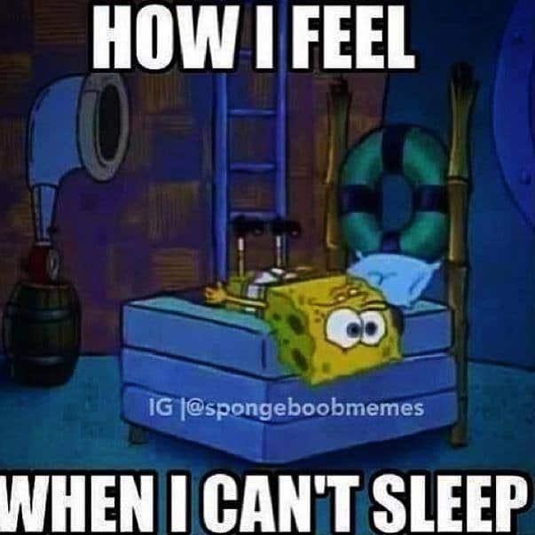 29 Cant Sleep Memes 1