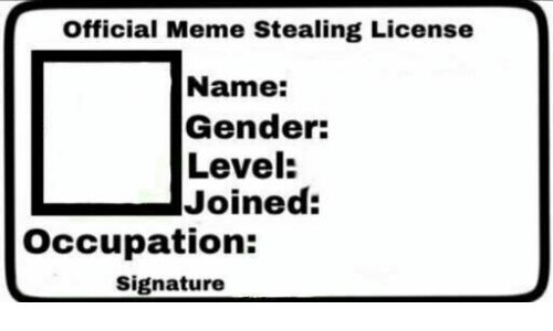 33 Meme Stealing License 24