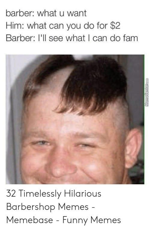 Barbershop Memes 2 1