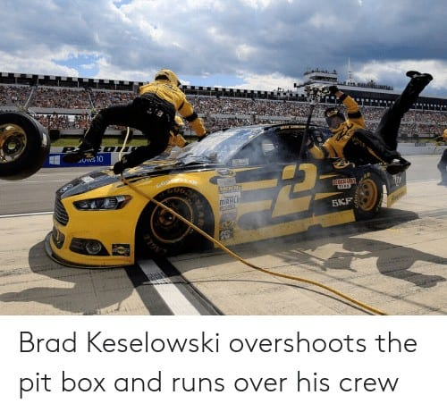 Brad Keselowski Memes 6 1