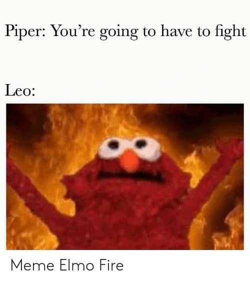 Elmo Fire Meme 9 1