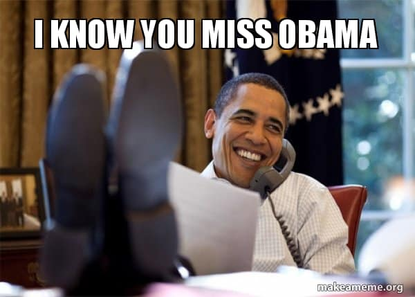 I Miss Obama Meme 12