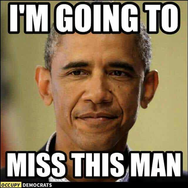 I Miss Obama Meme 3