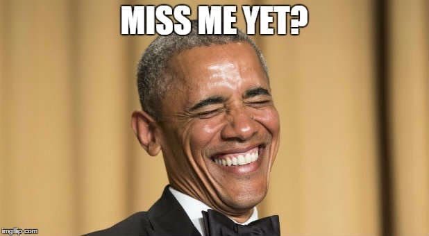 I Miss Obama Meme 5