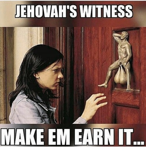 Jehovah Witness Meme 3 1