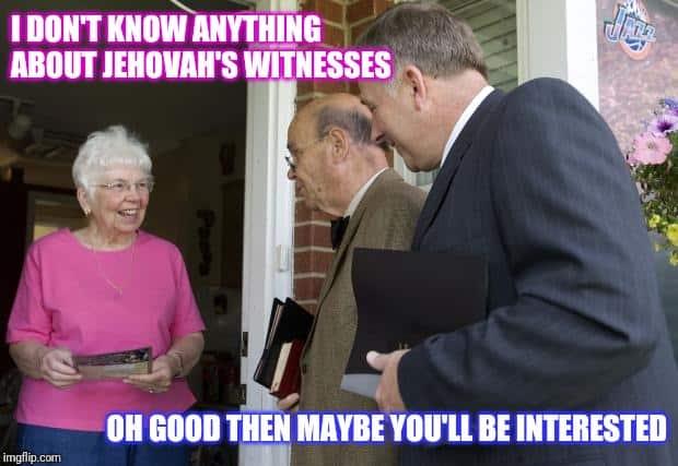 Jehovah Witness Meme 3