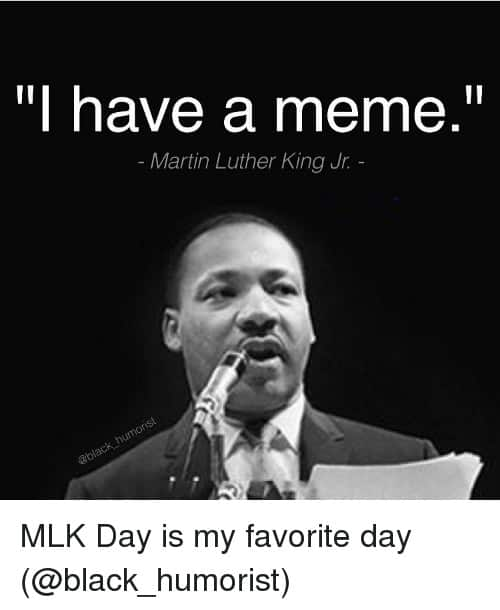 Mlk Quotes Memes 2 1