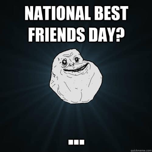 National Best Friends Day Meme 13
