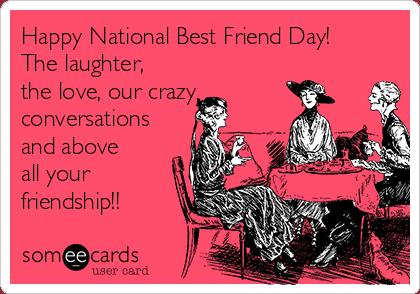 National Best Friends Day Meme 6
