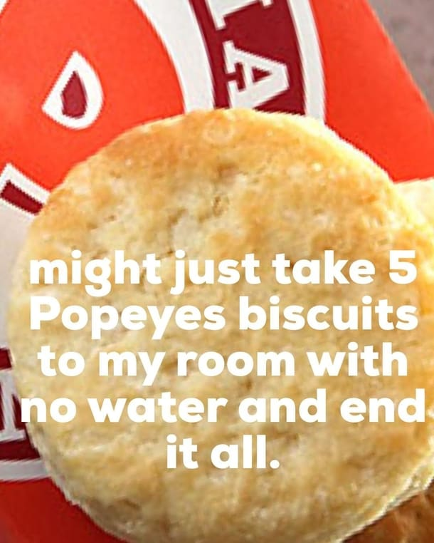 Popeyes Biscuit Meme certain suicide 322527