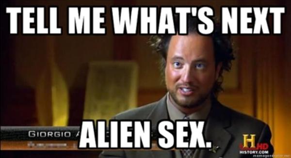 Top 27 Aliens Next Meme 14