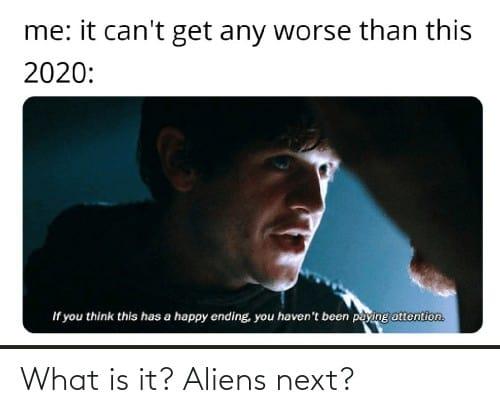 Top 27 Aliens Next Meme 4 1