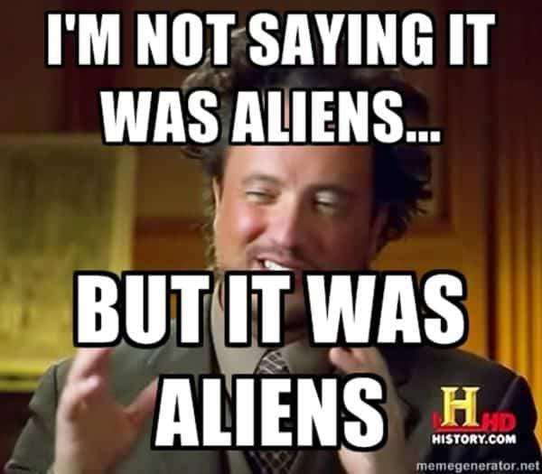 Top 27 Aliens Next Meme 9