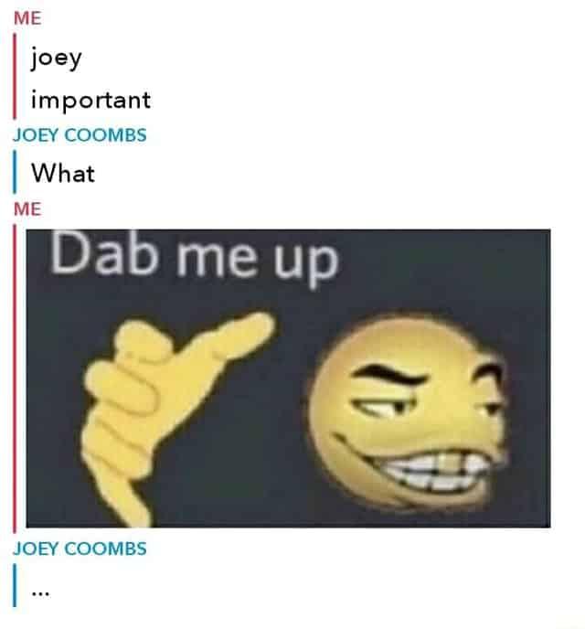 dab me up meme 10