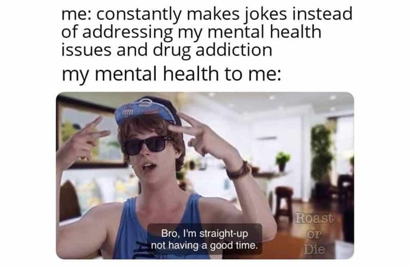 Drug Rehab Memes 6
