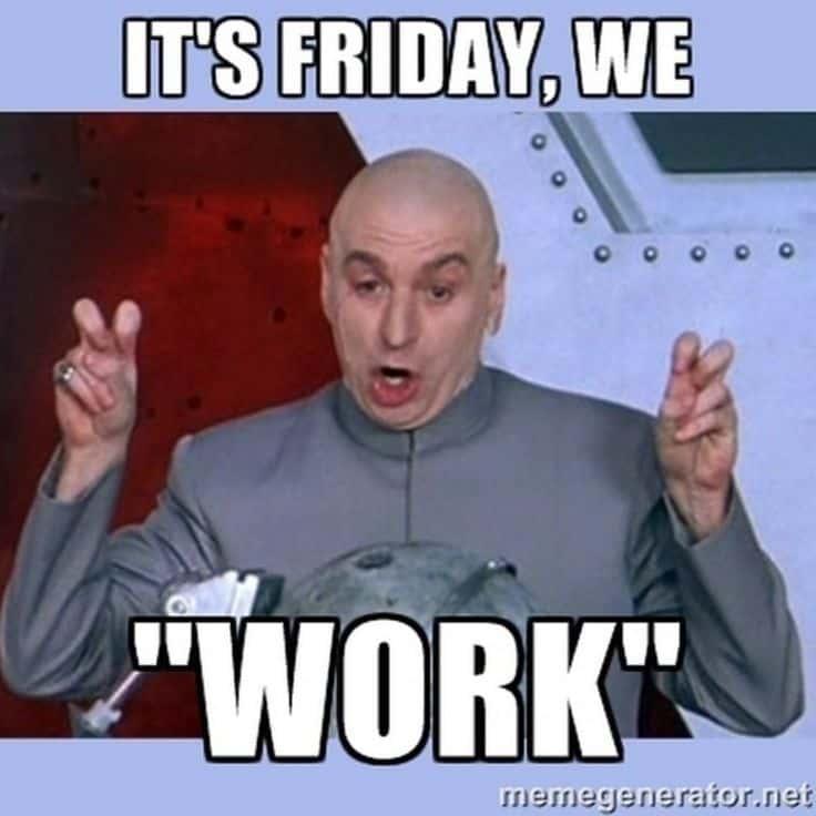 Friday memes for work 3
