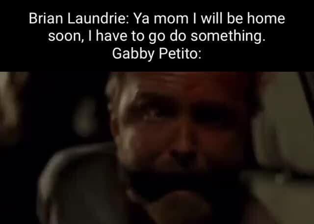 Gabby Petito Memes 9