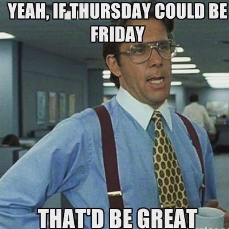 Thursday memes for work 2