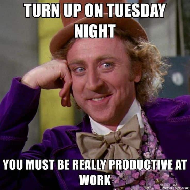 Tuesday memes for work